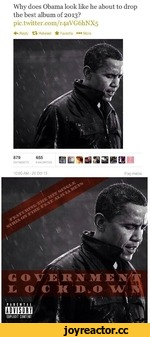 Why does Obama look like he about to drop the best album of 2013? pic.twitter.com/r4aVG6hNX5 ♦v Reply Retweet if Favorite ••• More 879655 RETWEETSFAVORITES 10:00 AM - 20 Oct 13Flagmedia