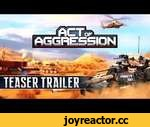 ACT OF AGGRESSION: TEASER TRAILER,Games,,Site: http://www.actofaggression-game.com FaceBook: https://www.facebook.com/ActOfAggressionRTS Twitter: https://twitter.com/AoA_RTS Eugen Systems, the studio behind the million-unit selling Wargame series of RTS games and the critically acclaimed Act of