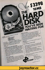 $3398 10MB HARD DISK YOU'VE BEEN WAITING FOR 1 XCOMP otrc*X>eea a complete mcro-sàe dek aottyatom vnth iWt. . • MORE STORAGE • MORE SPEED • MORE VALUE • MORE SUPPORT StOO user* The XCOMP subsystem 4 now avaiabie with 10 megabyte# of storage 5 megabytes oho tvMo at $2 898 00. Compare tew