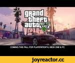 Grand Theft Auto V -- Coming for PlayStation®4, Xbox One and PC this Fall,Games,,The critically-acclaimed and record-breaking Grand Theft Auto V comes to a new generation this fall. Grand Theft Auto V for PlayStation®4, Xbox One and PC will take full advantage of the power of new generation sy
