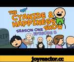 The Depressing Episode - S1E8 - Cyanide & Happiness Show,Comedy,,Subscribe to Explosm! - http://bit.ly/13xgq7a Read Our Comics! - http://www.explosm.net/comics/ Facebook: https://www.facebook.com/explosm Twitter: https://twitter.com/explosm Happy New Year! Cyanide and Happiness delivers daily