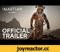 The Martian | Official Trailer [HD] | 20th Century FOX,Film & Animation,,THE MARTIAN | Official Trailer: During a manned mission to Mars, Astronaut Mark Watney (Matt Damon) is presumed dead after a fierce storm and left behind by his crew. But Watney has survived and finds himself stranded and