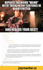 "matt-the-blind-c innamon-roll: regularlyerratic: zaubermauz: haveabiscxitpotten our-hideout-world: ""''EXPECTO PATRONUM!"" Harry yelled. Nothing happened. Harry gripped his dick tighter and shook it up and down until a thick, whispy white substance protruded from the end of it"" ""Panting. Harry"