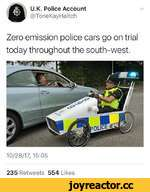 U.K. Police Account @ToneKayHaitch N/ Zero emission police cars go on trial today throughout the south-west. 10/28/17, 15:05 235 Retweets 554 Likes