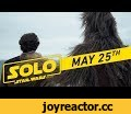 """Solo: A Star Wars Story """"Big Game"""" TV Spot (:45),Entertainment,star wars,han solo,solo,emilia clarke,big game,super bowl,tv spot,commercial,spot,woody harrelson,alden ehrenreich,donald glover,lando,qi'ra,chewbacca,chewie,Solo: A Star Wars Story. Trailer Tomorrow. In theaters May 25. Visit Star"""