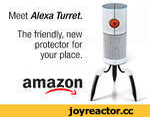 Meet Alexa Turret.
