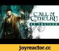 [E3 2018] Call of Cthulhu – E3 Trailer,Gaming,Call of Cthulhu,Cyanide,Focus Home Interactive,Lovecraft,Official Game,Official Video Game,Cthulhu,Horror,Jump Scare,Role Playing Game,RPG,Chaosium,Trailer,video,Gameplay,Website: http://www.callofcthulhu-game.com/ Facebook: ht