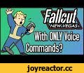 Can You Beat Fallout New Vegas With ONLY Voice Commands?,Gaming,can you beat fallout with voice commands,can you beat fallout new vegas with voice commands?,fallout with voice,fallout new vegas with voice,new vegas with voice,voice commands,voice command challenge,voicebot,fallout new vegas,fallout