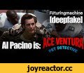 "Al Pacino is: Ace Ventura [deepfake],Film & Animation,deepfake,Al Pacino,Ace Ventura,Comedy,Fake,Jim Carrey,ML,Al Pacino is Ace Ventura [deepfake]  Narration by Jamie Buck, Voice Actor: https://www.youtube.com/user/bucksbroadcast  ""All The Way Up"" Cactus Slim Records CactusSlimRecords.com CC BY-NC"