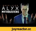 Half Life Alyx Mythbusters - Vol. 1,Gaming,defendthehouse,dth,dthjoe,myths,myth,mythbusters,tips,tricks,secrets,easter eggs,glitch,glitches,stunt,stunts,half life alyx,half life,half life mythbusters,half life alyx mythbusters,half life alyx myths,half life myths,half life 3