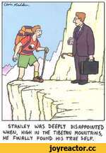 STANLEY UAS DEEPLY disappointed UH6/U, H \CrHIN THE Т $£Ш MOUNTAIN $y HE FINALLY FOUND HIS TRUE SELF.