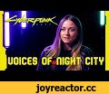 Cyberpunk 2077 - The Voices of Night City ( Night City Wire: Special RU Edition ),Gaming,Cyberpunk 2077,Cyberpunk 2077 Night City Wire Russia,Night City Wire: Special RU Edition,Cyberpunk 2077 — Night City Wire: Special RU Edition,Cyberpunk 2077 Voices of Night City,Cyberpunk 2077 Voices of Night Ci