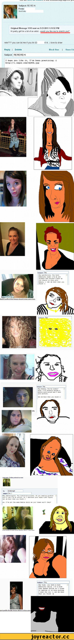 Original Message YOU sent on 5/23/2011 1:31:52 PM Hi preny girl* Im a bit of an artist wouldj^ujike^
