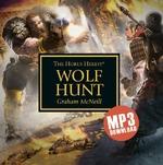 The Horus Heresy® WOLF HUNT Graham McNeill