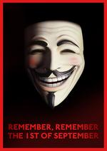 REMEMBER, REMEMBER THE 1ST OF SEPTEMBER