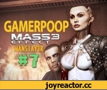Gamer Poop: Mass Effect 3 (#7),Entertainment,,Gamer Poop: Mass Effect 3 (#6) http://www.youtube.com/watch?v=LG46DboDfhk   Episode 7 of the Mass Effect 3 edition of Gamer Poop. A series where you'll see conversations and random encounters that you've probably missed while playing.  DIRECTOR'S